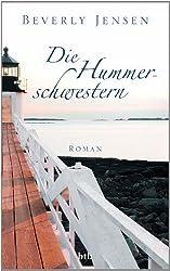 Die Hummerschwestern: Roman