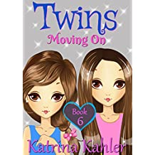 Books for Girls - TWINS : Book 6: Moving On - Girls Books 9-12