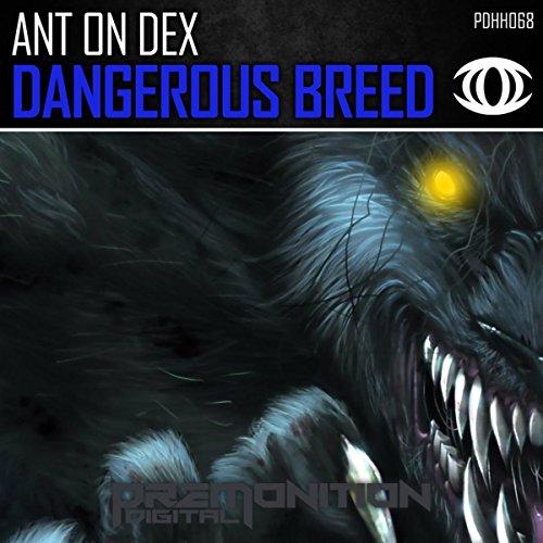 dangerous-breed-original-mix