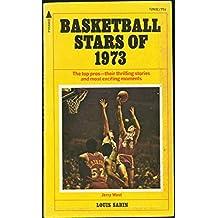 Basketball Stars of 1973 [Taschenbuch] by Louis Sabin