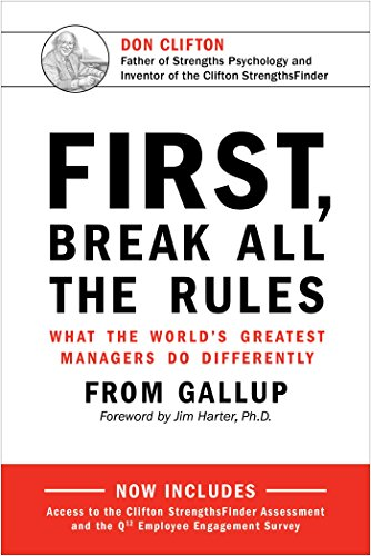 "Image result for ""First, Break All The Rules: What the World's Greatest Managers Do Differently"""