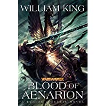 Blood of Aenarion by William King (2012-11-27)