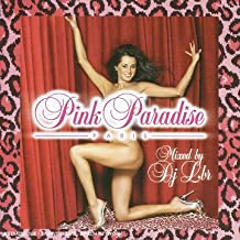 Pink Paradise /Vol.2 (Mixed By Dj Lbr)