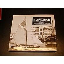 Historical Zanzibar: Romance of the Ages
