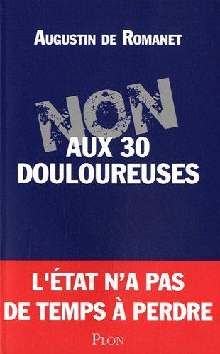 Non aux Trente Douloureuses - Prix du document 2012 de L'Express de Romanet. Augustin de (2012) Broch