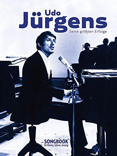 Udo Jürgens - Seine größten Erfolge für Klavier, Gesang und Gitarre - Jahre Song Tausend