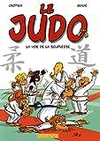 Le Judo, Tome 1 - La voie de la souplesse