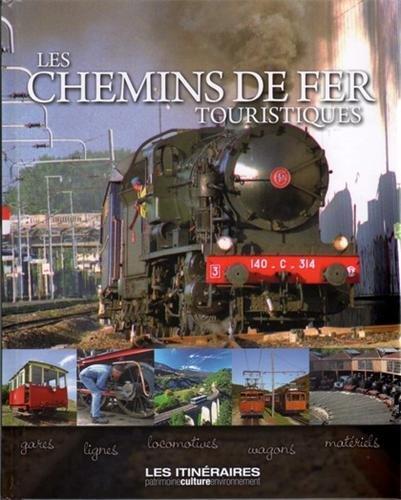 Chemins de fer touristiques par Eric Fauguet