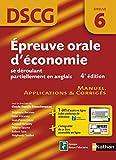 Epreuve orale d'économie se déroulant partiellement en anglais DSCG 6 : Manuel, applications & corrigés