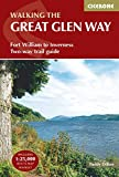Cicerone Walking the Great Glen Way: Long-Distance Route from Fort William to Inverness
