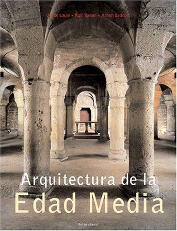 Arquitectura de la Edad Media por Ulrike Laule