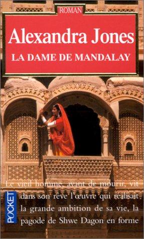 La Dame de Mandalay par Alexandra Jones