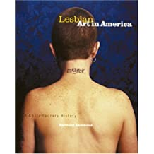 Lesbian Art in America: A Contemporary History