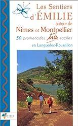 Emilie, Nîmes, Montpellier