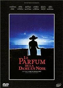 """Afficher """"Le Parfum de la dame en noir"""""""