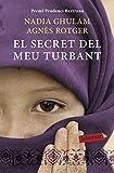 El secret del meu turbant: Premi Prudenci Bertrana 2010 (LABUTXACA)