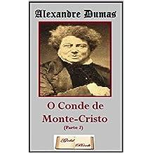 O Conde de Monte-Cristo (Parte II) (Ilustrado) (Portuguese Edition)