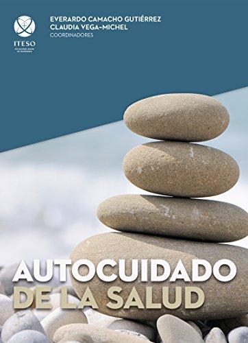 Autocuidado de la salud por Claudia Vega Michel
