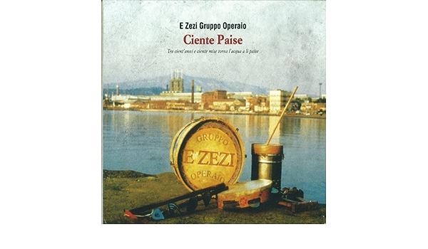 Pe' cient'anni di Gruppo Operaio E ZéZI su Amazon Music - Amazon.it