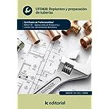 Replanteo y preparación de tuberías. imai0108 - operaciones de fontanería y calefacción-climatización doméstica