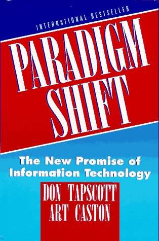 Paradigm Shift: The New Promise of Information Technology