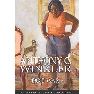 AWC: Dog War HB (Anthony C. Winkler Collection)