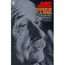 Albert Einstein Creator And Rebel (Plume)