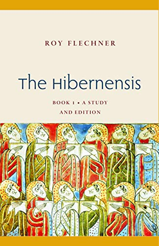 The Hibernensis: A Study and Edition (Studies in Medieval and Early Modern Canon Law) (Medieval Canon Law)