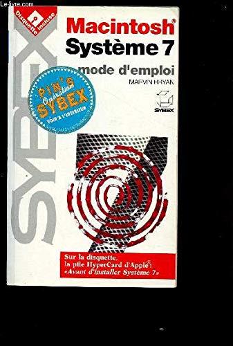 Macintosh Système 7 : mode d'emploi