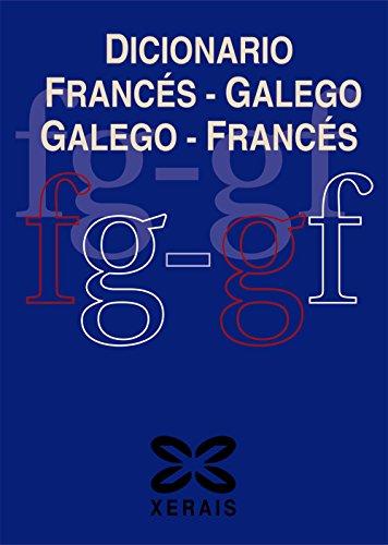 Dicionario Francés-Galego Galego-Francés / French-Galician Dictionary par Luís Castro Macía