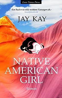 Native American Girl von [Kay, Jay]
