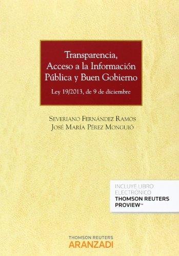 Transparencia, acceso a la información pública y buen gobierno (Papel + e-book): Ley 19/2013, de 9 de diciembre. (Monografía) por Severiano Fernández Ramos