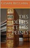 Des délits et des peines - Format Kindle - 1,62 €