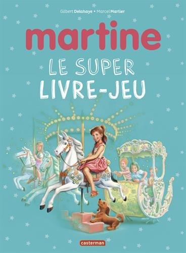 Martine : Le super livre-jeu
