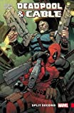 Deadpool And Cable Split Second (Deadpool & Cable)