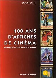 100 ans d'affiches de cinéma par Stanislas Choko