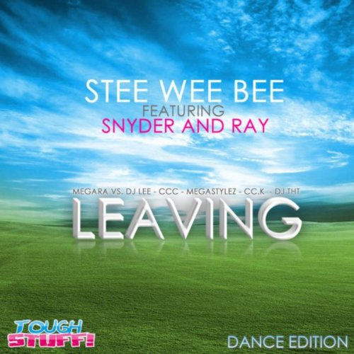 Stee Wee Bee feat. Snyder & Ray-Leaving (Dance Edition)
