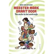 Meester Mark draait door
