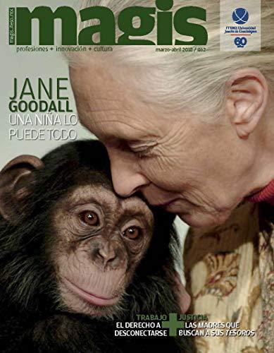 Jane Goodall. Una niña lo puede todo Magis 462