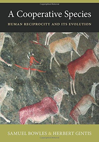 A Cooperative Species: Human Reciprocity and Its Evolution by Bowles, Samuel, Gintis, Herbert (2013) Paperback