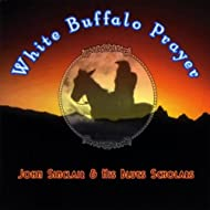 White Buffalo Prayer