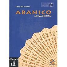 Abanico B2. Libro Del Alumno + CD: Nueva Edicion / New Edition (Ele - Texto Español)