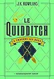 Le Quidditch a Travers Les Ages/Quidditch Through the Ages
