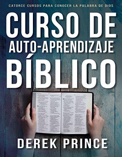 Curso de Auto-Aprendizaje Bíblico: Catorce cursos para conocer la palabra de Dios por Derek Prince