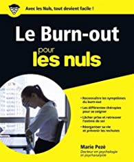 Le Burn-Out pour les Nuls grand format par Marie Pezé