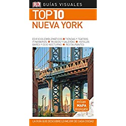 Guía Visual Top 10 Nueva York: La guía qye descubre lo mejor de cada ciudad (GUIAS TOP10)