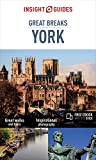 Insight Guides Great Breaks York - York Travel Guide (Insight Great Breaks)