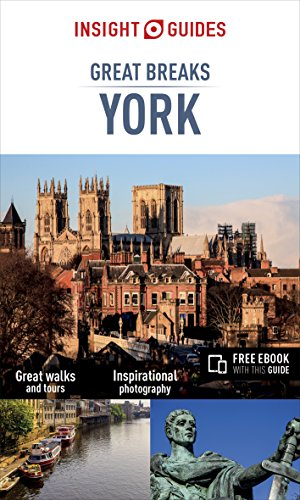 Insight Guides Great Breaks York (Insight Great Breaks Guides)
