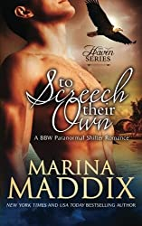 To Screech Their Own: (A BBW Paranormal Shifter Romance) (The Haven Series) (Volume 1) (2015-02-09)