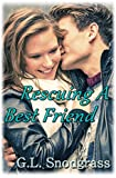 Rescuing a Best Friend (Best Friends Book 4)